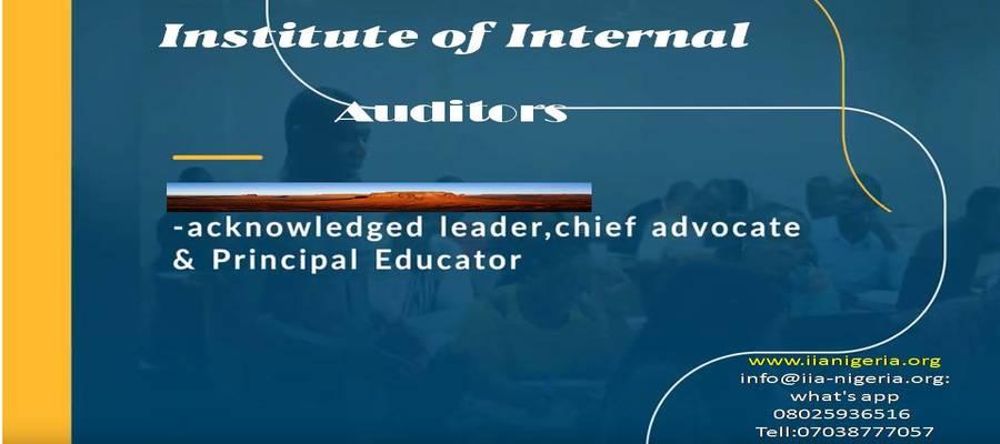 Institute of Internal Auditors (IIA), Nigeria – A ...
